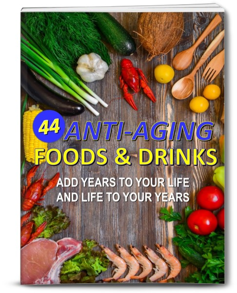 44 Anti-Aging Foods & Drinks