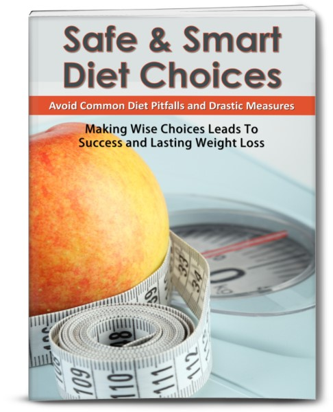 Safe & Smart Diet Choices