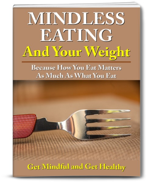 Mindless Eating And Your Weight
