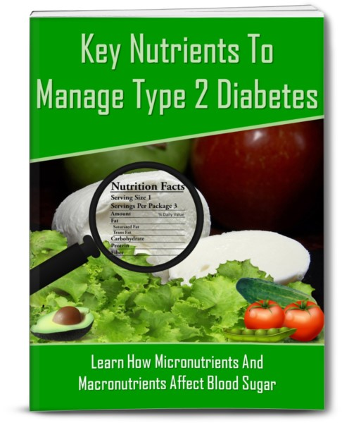 Key Nutrients To Manage Type 2 Diabetes