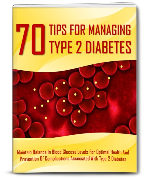 70 Tips For Managing Type 2 Diabetes